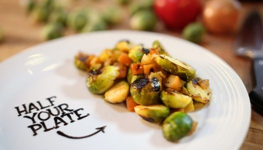 Half Your Plate: Pan Roast Brussels Sprouts 101